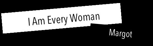I am every Woman - O modzie kreatywnie